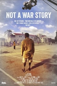 Not a War Story streaming vf