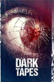The Dark Tapes streaming vf