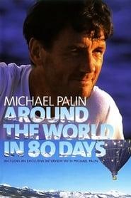 Michael Palin: Around the World in 80 Days streaming vf
