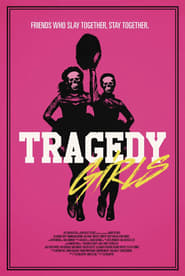 Download and Watch Full Movie Tragedy Girls (2017)