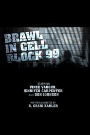Download and Watch Movie Brawl in Cell Block 99 (2017)