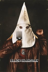 Watch and Download Movie BlacKkKlansman (2018)