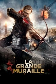 La Grande Muraille streaming vf
