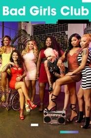 Bad Girls Club streaming vf