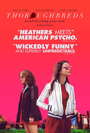Streaming Full Movie Online Thoroughbreds (2018)