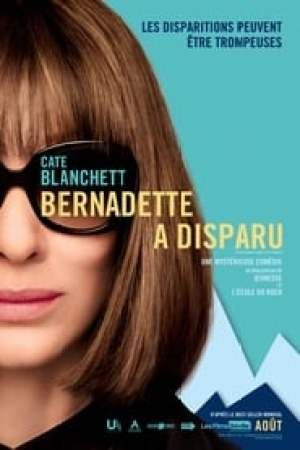 Bernadette a disparu