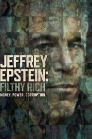 Jeffrey Epstein : Pouvoir, argent et perversion streaming vf