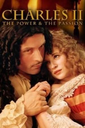 Charles II: The Power and The Passion