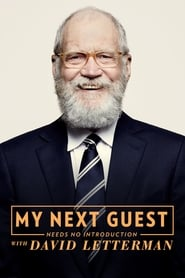 My Next Guest Needs No Introduction With David Letterman streaming vf