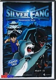 Silver Fang 3 streaming vf