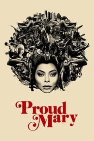 Watch Movie Online Proud Mary (2018)