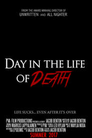 Poster Movie Day In The Life of Death 2017