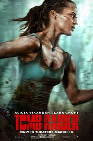 Streaming Movie Tomb Raider (2018)