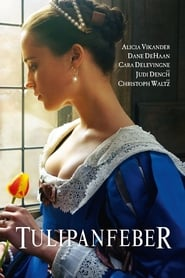 Download and Watch Full Movie Tulip Fever (2017)