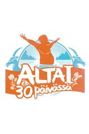 Altai 30 päivässä streaming vf