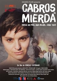 Cabros de Mierda (2017) [Full Movie Free]