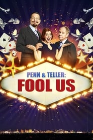 Penn & Teller: Fool Us streaming vf
