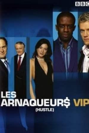 Les Arnaqueurs VIP
