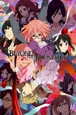 Beyond the Boundary (Kyoukai no Kanata)