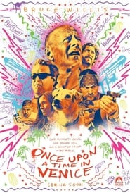 Poster Movie Once Upon a Time in Venice 2017