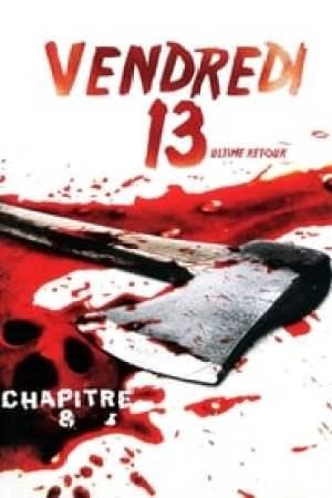Vendredi 13, chapitre 8 : L'Ultime Retour