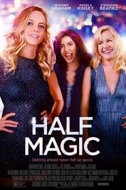 Streaming Full Movie Half Magic (2018) Online