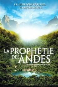 La Prophétie des Andes streaming vf