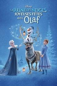 La Reine des Neiges : Joyeuses fêtes avec Olaf streaming vf