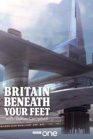 Britain Beneath Your Feet streaming vf