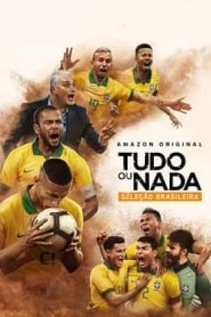All or Nothing : Brazil National Team