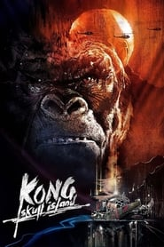 Download and Watch Movie Kong: Skull Island (2017)