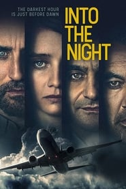 Into the Night streaming vf