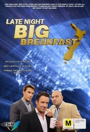 Late Night Big Breakfast streaming vf