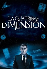 La Quatrième Dimension streaming vf