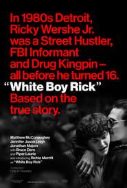 Streaming Full Movie White Boy Rick (2018)