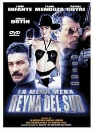 La Mera Reyna del Sur streaming vf