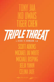 Streaming Full Movie Triple Threat (2018)