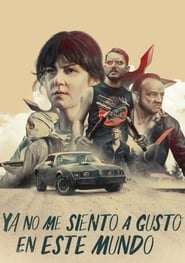 Streaming Full Movie I Don't Feel at Home in This World Anymore (2017) Online