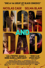 Mom and Dad (2018) Full [Movie] Free