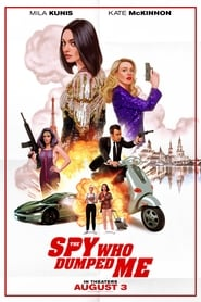Streaming Full Movie The Spy Who Dumped Me (2018)