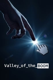 Valley of the Boom streaming vf