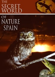 The Secret World of Nature: Spain streaming vf