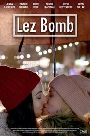 Lez Bomb streaming vf