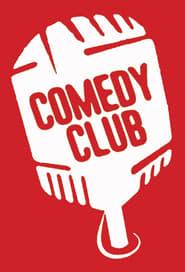 Comedy Club streaming vf