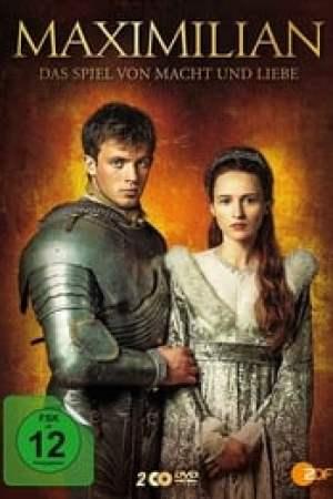 Maximilien d'Autriche, amour et pouvoir à la Renaissance