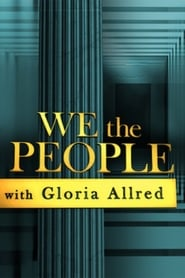 We the People With Gloria Allred streaming vf