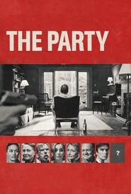 Watch Movie Online The Party (2017)