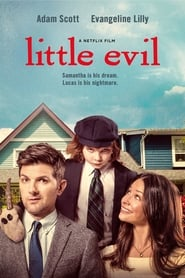 [Watch] Little Evil (2017) Full Movie Free