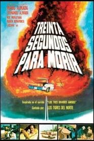 30 Segundos para Morir streaming vf