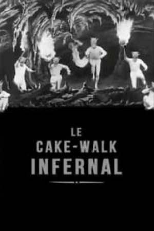 Le cake-walk infernal